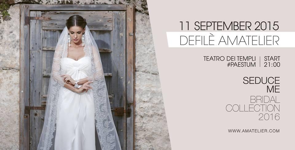 Amatelier defilè sposa 2016 tra i Templi di Paestum