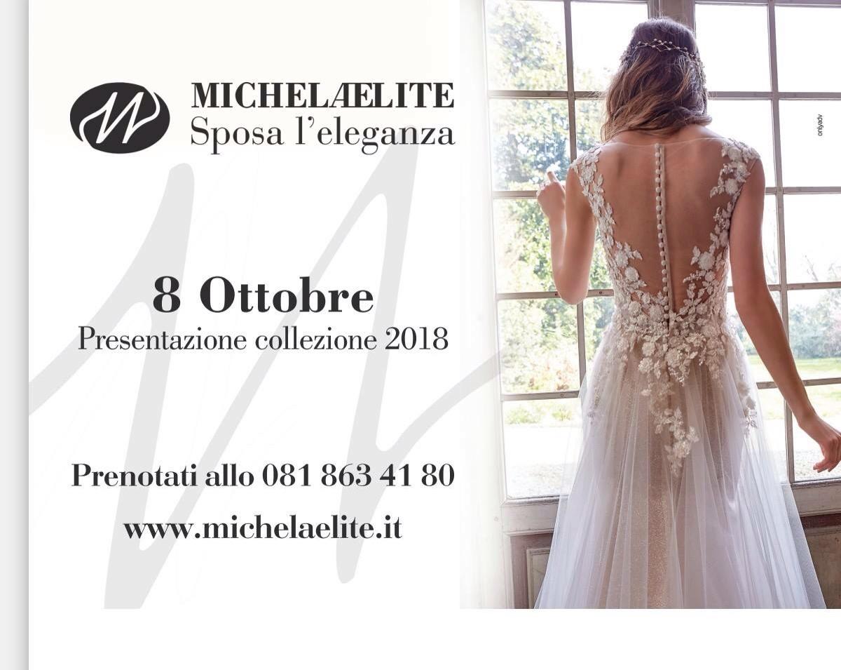 Presentazione collezione sposa 2018 Michela Elite